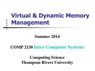 Virtual & Dynamic Memory Management