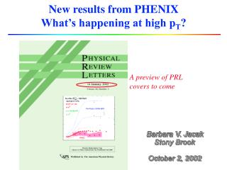 New results from PHENIX What's happening at high p T ?