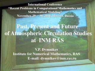 "International Conference ""Recent Problems in Computational Mathematics and"