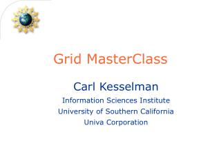 Grid MasterClass