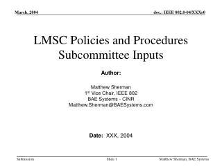 LMSC Policies and Procedures Subcommittee Inputs