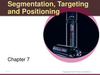 Segmentation, Targeting and Positioning