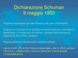 Dichiarazione Schuman 9 maggio 1950
