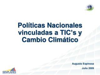 Políticas Nacionales vinculadas a TIC's y Cambio Climático
