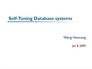 Self-Tuning Database systems