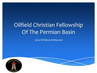 Oilfield Christian Fellowship Of The Permian Basin