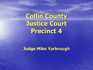 Collin County Justice Court Precinct 4