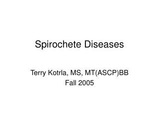 Spirochete Diseases
