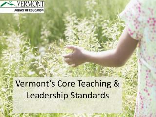 Vermont's Core Teaching & Leadership Standards