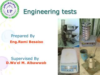Engineering tests