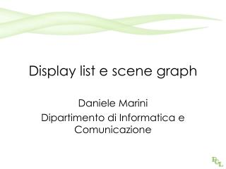 Display list e scene graph