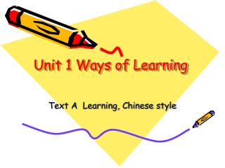 Unit 1 Ways of Learning