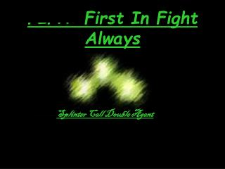 FIFA: First In Fight Always