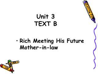Unit 3 TEXT B