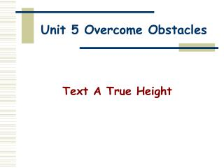 Unit 5 Overcome Obstacles