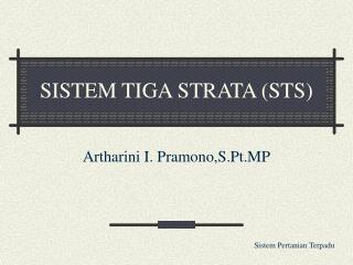 SISTEM TIGA STRATA (STS)