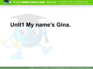 Unit1 My name's Gina.