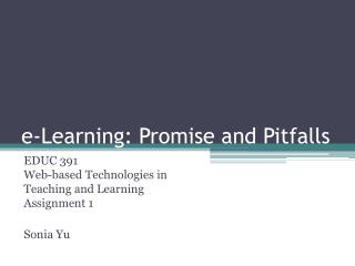 e-Learning: Promise and Pitfalls