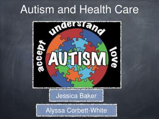 Autism and Health Care