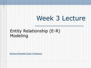 Week 3 Lecture