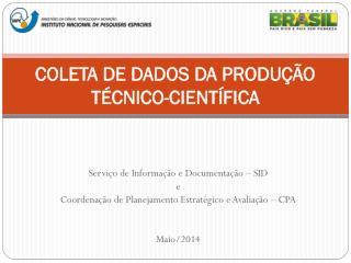 COLETA DE DADOS DA PRODUÇÃO TÉCNICO-CIENTÍFICA