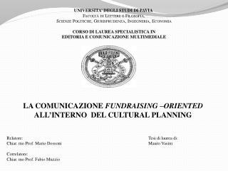 LA COMUNICAZIONE FUNDRAISING –ORIENTED ALL'INTERNO DEL CULTURAL PLANNING