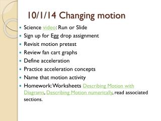 10/1/14 Changing motion