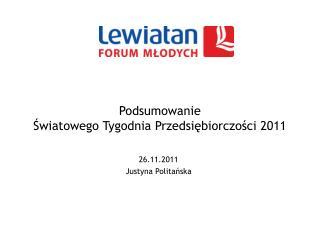 Podsumowanie Światowego Tygodnia Przedsiębiorczości 2011