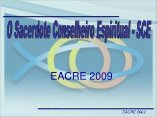 EACRE 2009