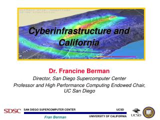 Cyberinfrastructure and California