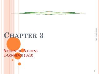 Chapter 3 Business-to-Business  E-Commerce (B2B)