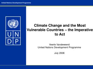 Climate Change and the Most Vulnerable Countries – the Imperative to Act