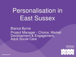 Personalisation in East Sussex