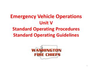 Emergency Vehicle Operations Unit V Standard Operating Procedures Standard Operating Guidelines
