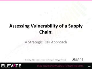 Assessing Vulnerability of a Supply Chain: