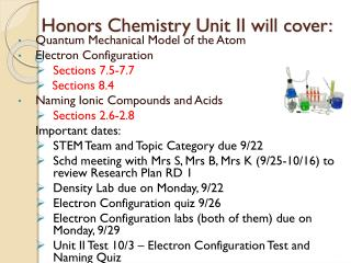 Honors Chemistry Unit II will cover: