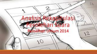 Analisis Rekapitulasi Perolehan Suara