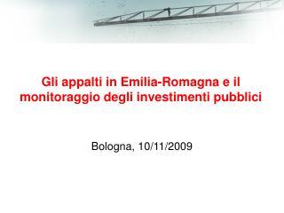 Gli appalti in Emilia-Romagna e il monitoraggio degli investimenti pubblici