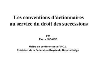 Les conventions d'actionnaires au service du droit des successions