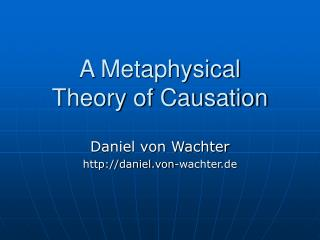 A Metaphysical Theory of Causation