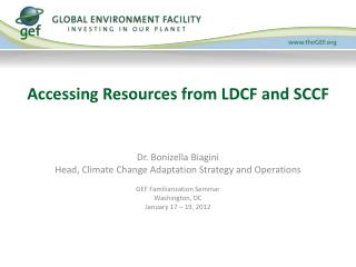 Accessing Resources from LDCF and SCCF