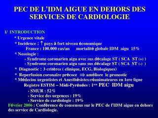 II° CLASSIFICATION NOSOLOGIQUE DES SCA 1) SCA ST (+)
