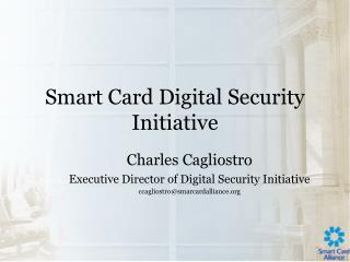 Smart Card Digital Security Initiative