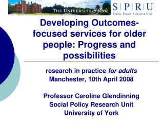 Developing Outcomes-focused services for older people: Progress and possibilities