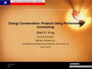 Energy Conservation: Projects Using Performance Contracting Mark K. Krog Account Executive