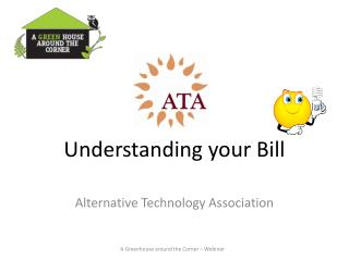 Understanding your Bill Alternative Technology Association