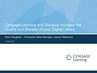 Cengage Learning and Slovakia: Increase the Quality and Breadth of your Digital Library
