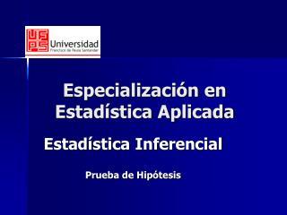 Especialización en Estadística Aplicada