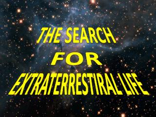 EXTRATERRESTIRAL LIFE