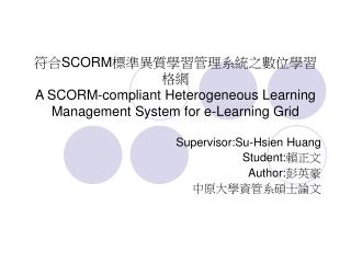 Supervisor:Su-Hsien Huang Student: 賴正文 Author: 彭英豪 中原大學資管系碩士論文